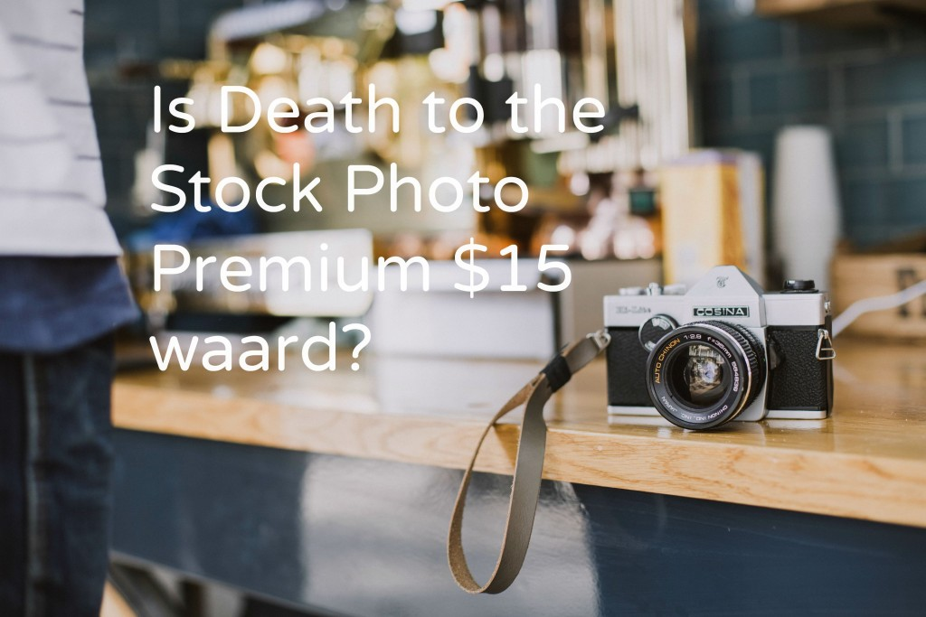 Is Death to the Stock Photo Premium $15 waard?